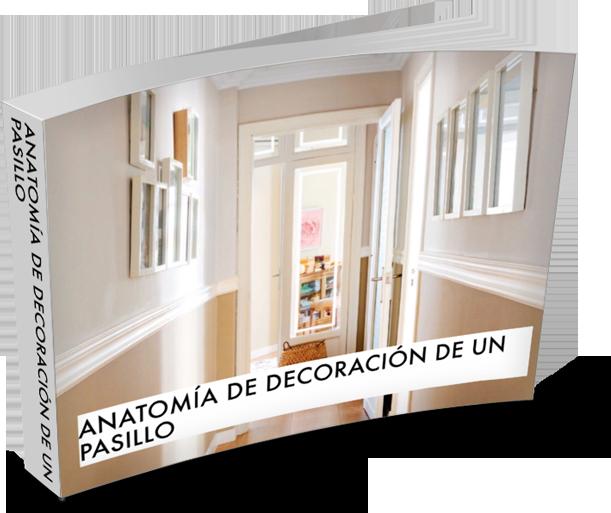 Anatomía de decoración de un pasillo | Juana Montes